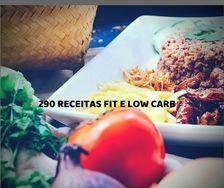 290 Receitas Fit e Low Carb