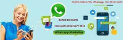 Banco de Dados Celulares Sms Whatsapp 2018